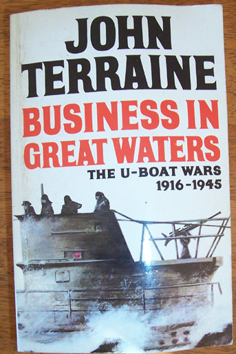 Image for Business in Great Waters: The U-Boat Wars 1916-1945