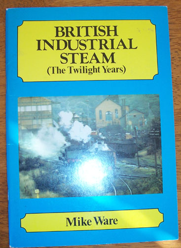 Image for British Industrial Steam (The Twilight Years)