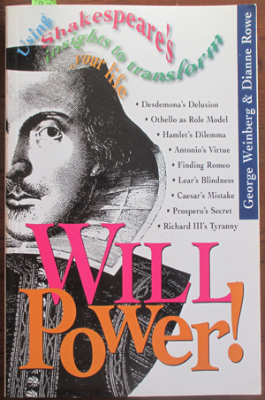 Image for Will Power: Using Shakespeare's Insights to Transform Your Life