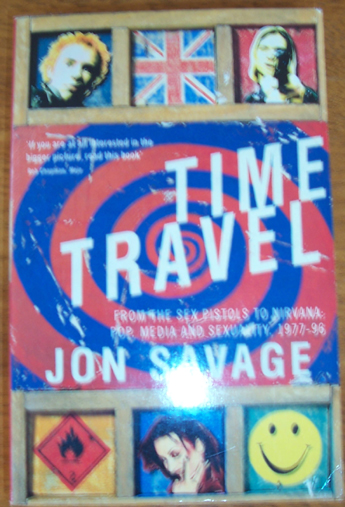 Image for Time Travel: From the Sex Pistols to Nirvana - Pop Media and Sexuality, 1977-96