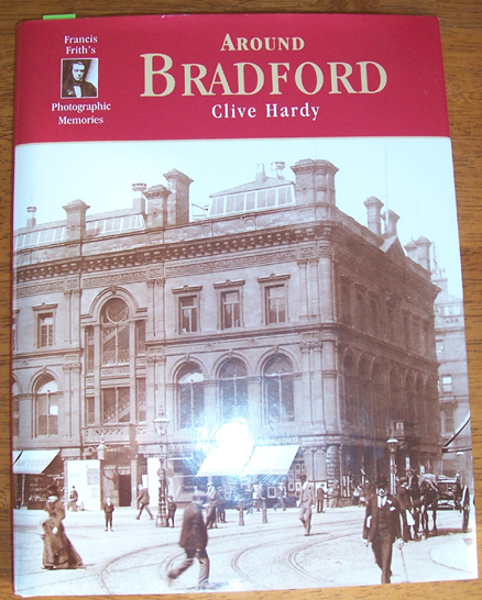 Image for Around Bradford: Francis Frith's Photographic Memories