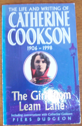 Image for Girl from Leam Lane, The: The Life and Writing of Catherine Cookson, 1906-1998