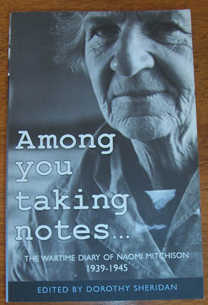 Image for Among You Taking Notes: The Wartime Diary of Naomi Mitchison, 1939-1945