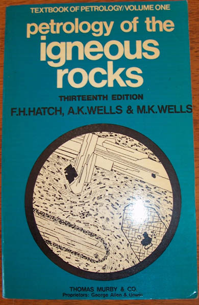 Image for Petrology of the Igneous Rocks - Textbook of Petrology - Volume One