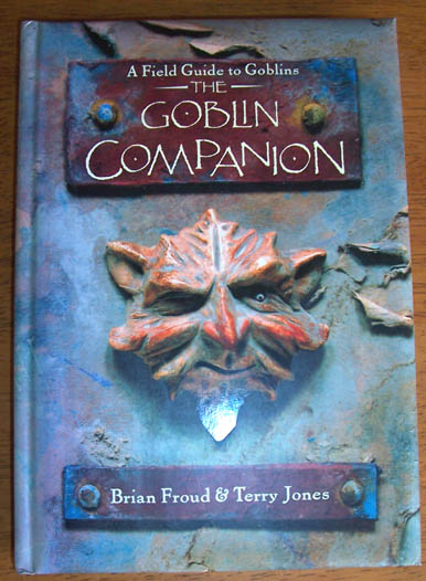 Image for Goblin Companion, The: A Field Guide to Goblins
