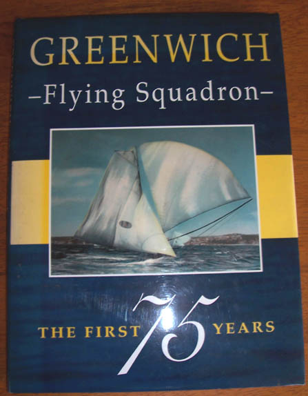 Image for Greenwich Flying Squadron: The First 75 Years