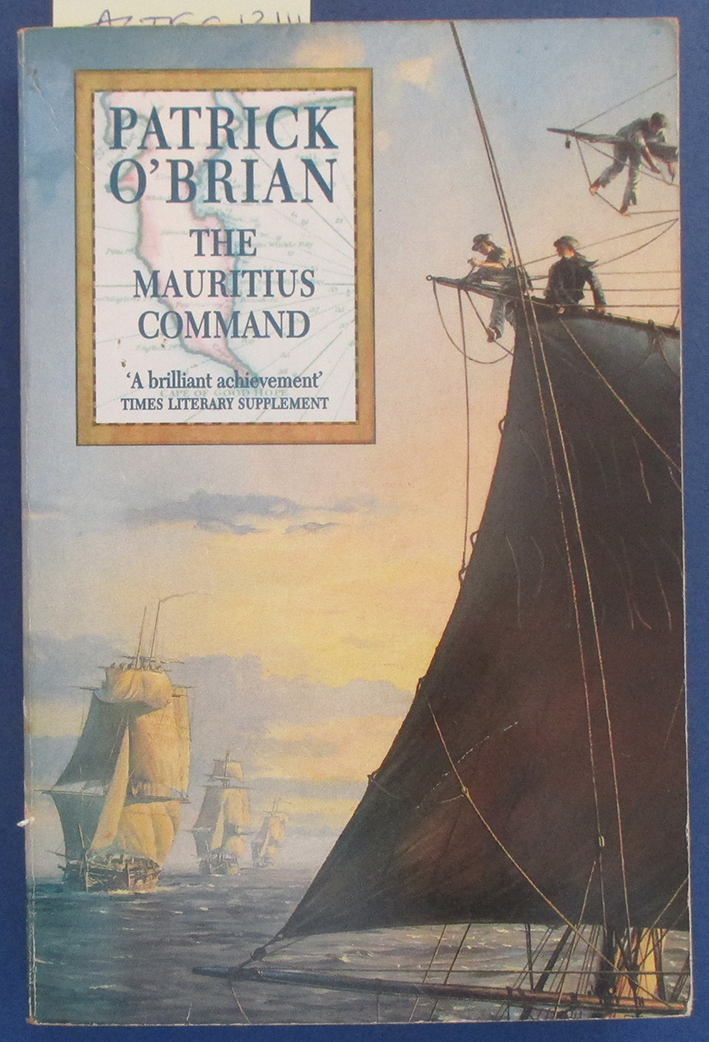 Image for Mauritius Command, The: An Aubrey & Maturin Adventure