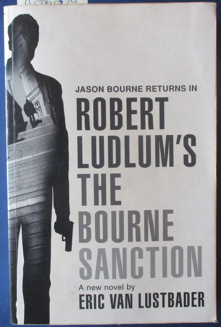 Image for Bourne Sanction, The: The Bourne Series (#6) (Robert Ludlum's)