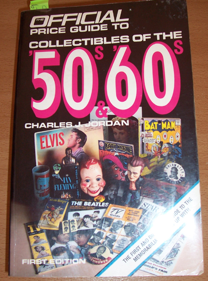Image for Official Price Guide to Collectibles of the '50s and '60s, The