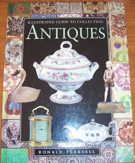 Image for Illustrated Guide to Collecting Antiques