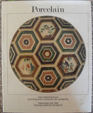 Image for Porcelain: The Smithsonian Illustrated Library Of Antiques