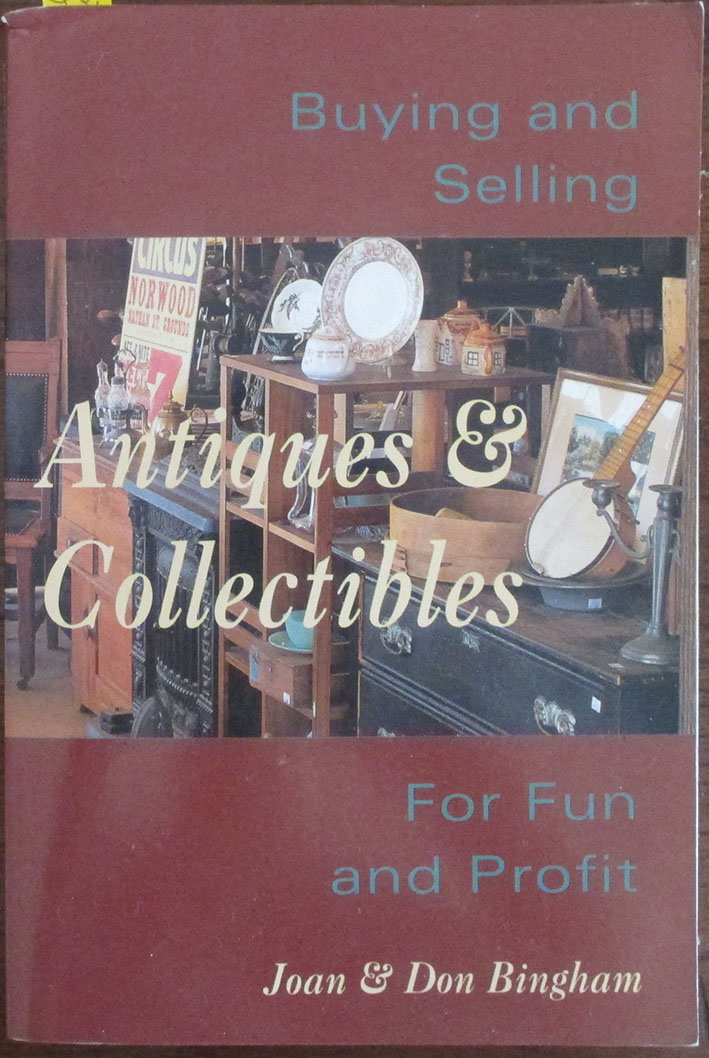 Image for Antiques & Collectibles: Buying and Selling - For Fun and Profit
