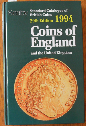 Image for Coins of England and the United Kingdom: Standard Catalogue of British Coins (29th Edition - 1994)