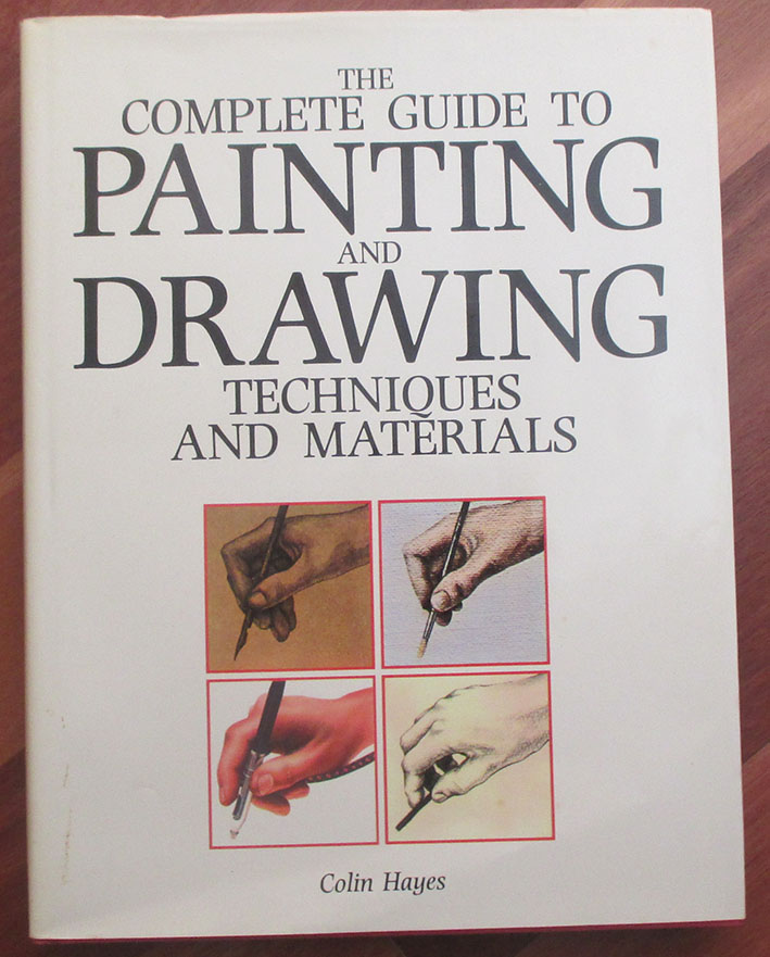Image for Complete Guide to Painting and Drawing, The: Techniques and Materials