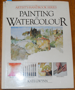 Image for Artist's Handbook Series, The: Painting In Watercolour