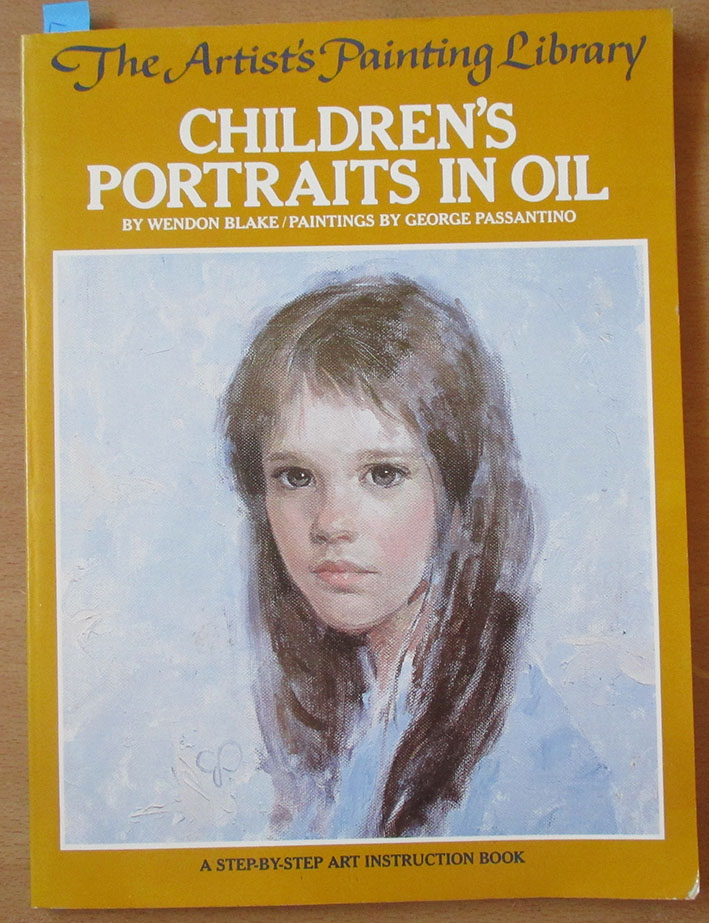 Image for Children's Portraits in Oil: A Step-by-step Art Instruction Book (The Artist's Painting Library)