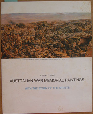 Image for Selection of Australian War Memorial Paintings with the Story of the Artists, A