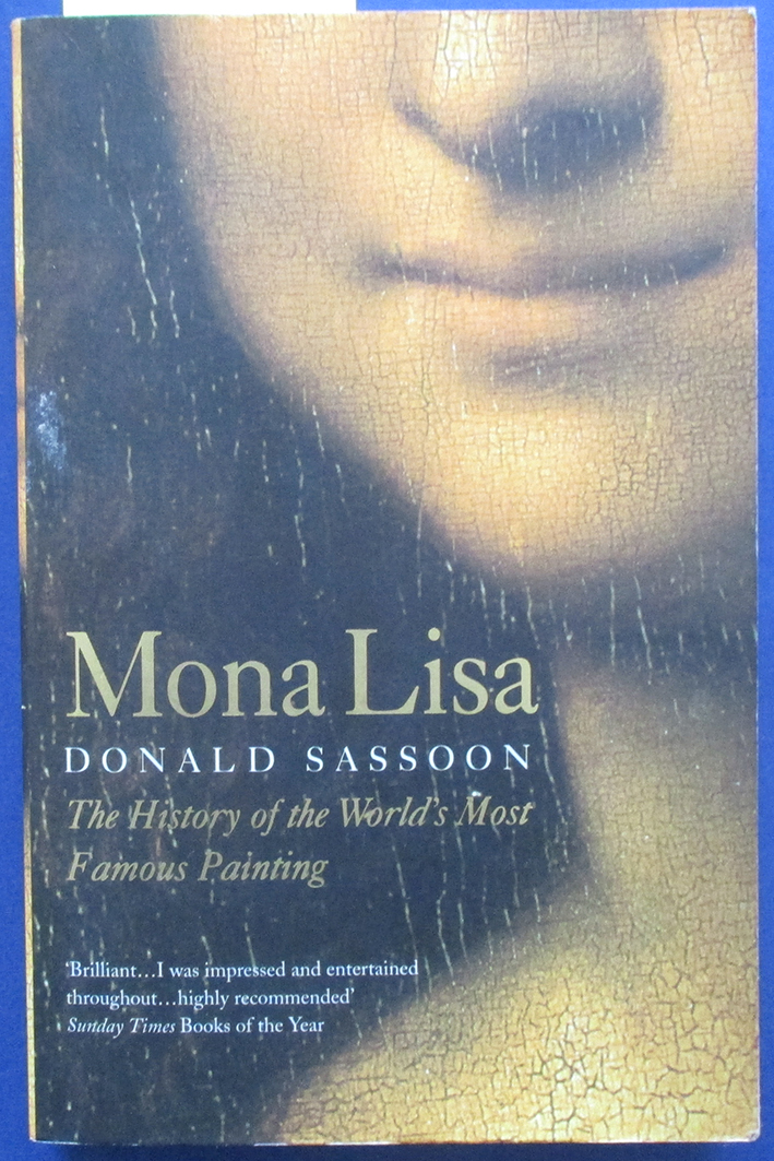 Image for Mona Lisa: The History of the World's Most Famous Painting