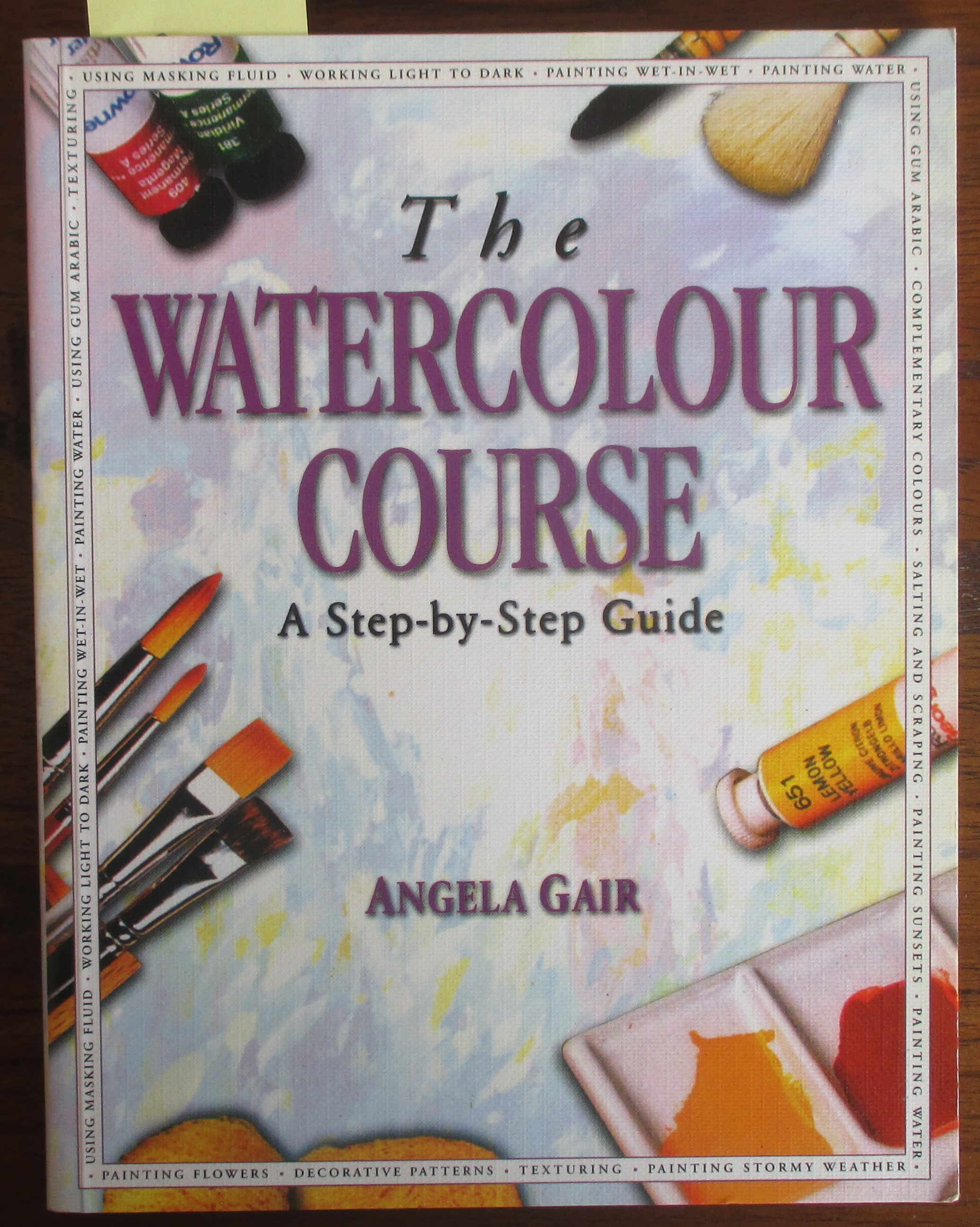 Image for Watercolour Course, The: A Step-by-Step Guide