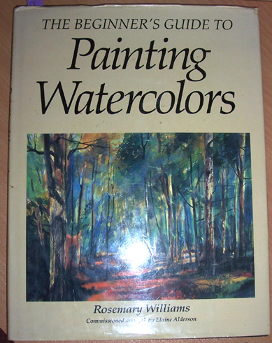 Image for Beginner's Guide to Painting Watercolors, The