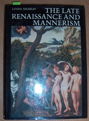 Image for Late Renaissance and Mannerism, The