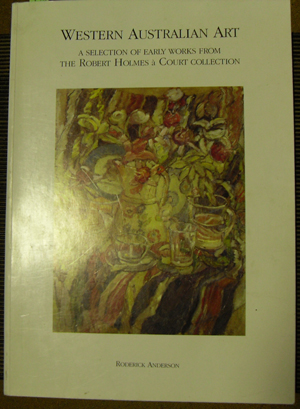 Image for Western Australian Art: A Seleciton of Early Works from the Robert Holmes a Court Collection
