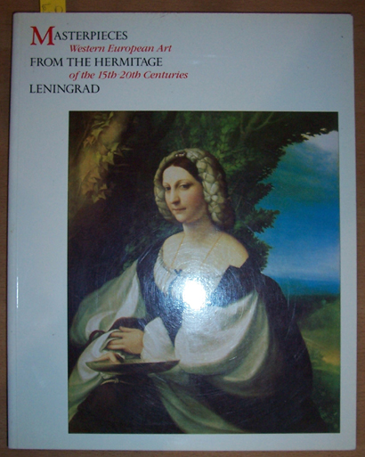 Image for Masterpieces From the Hermitage Leningrad: Western European Art of the 15th -20th Centuries