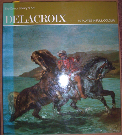 Image for Delacroix (The Colour Library of Art)