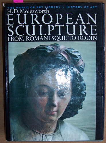 Image for European Sculture from Romanesque to Rodin: The World of Art Library: History of Art