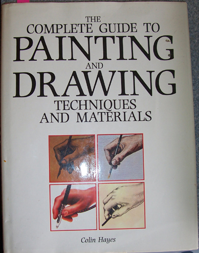Image for Complete Guide to Painiting and Drawing, The: Techniques and Materials