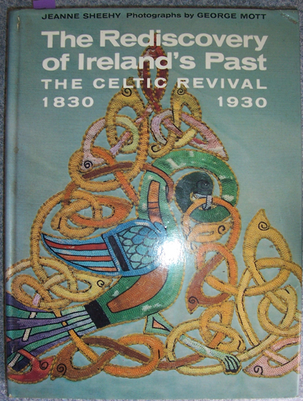 Image for Rediscovery of Ireland's Past: The Celtic Revival 1830-1930