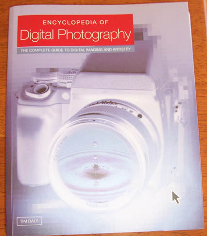 Image for Encyclopedia of Digital Photography: The Complete Guide to Digital Imaging and Artistry