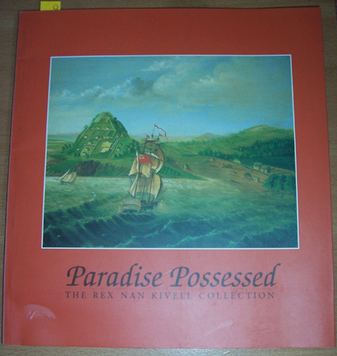 Image for Paradise Possessed: The Rex Nan Kivell Collection