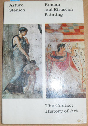Image for Roman and Etruscan Painting (The Contact History of Art)