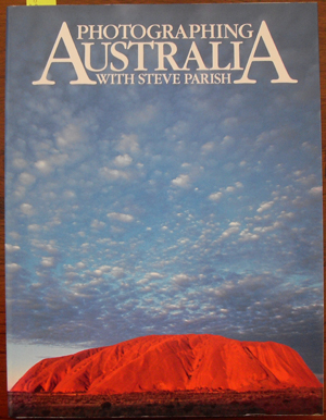 Image for Photographing Australia with Steve Parish