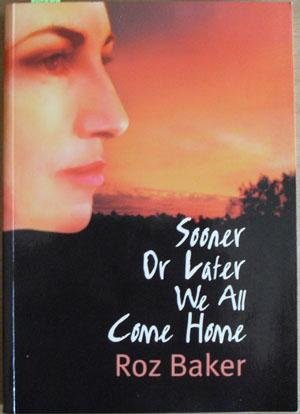 Image for Sooner or Later We All Come Home
