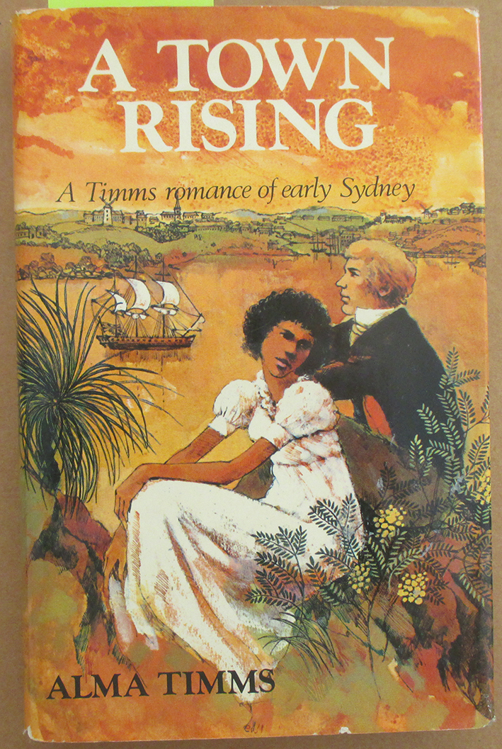 Image for Town Rising, A: A Timms Romance of Early Sydney