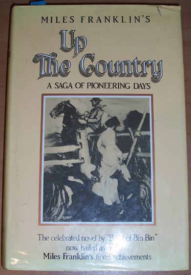 Image for Up The Country: A Saga of Pioneering Days