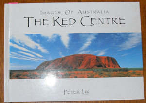 Image for Images of Australia: The Red Centre