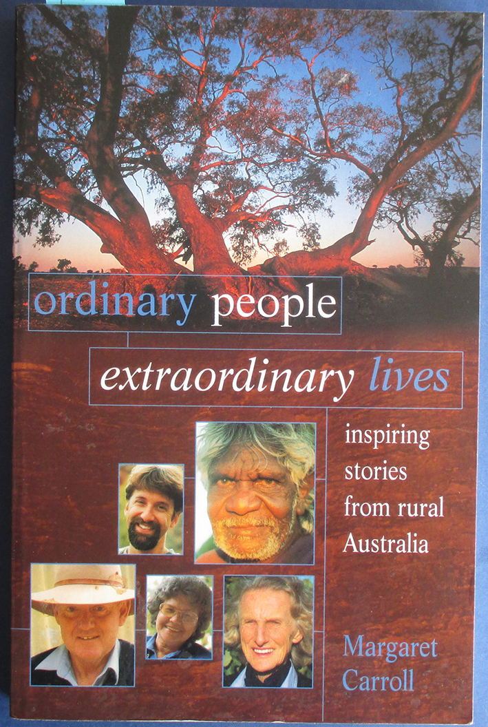Image for Ordinary People, Extraordinary Lives: Inspiring Stories from Rural Australia