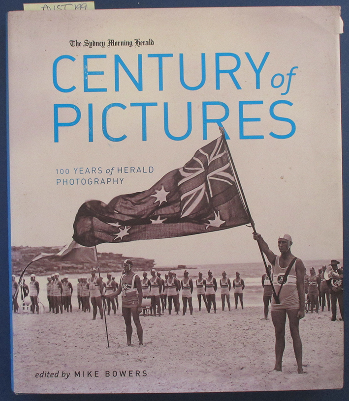 Image for Sydney Morning Herald Century of Pictures, The: 100 Years of Herald Photography