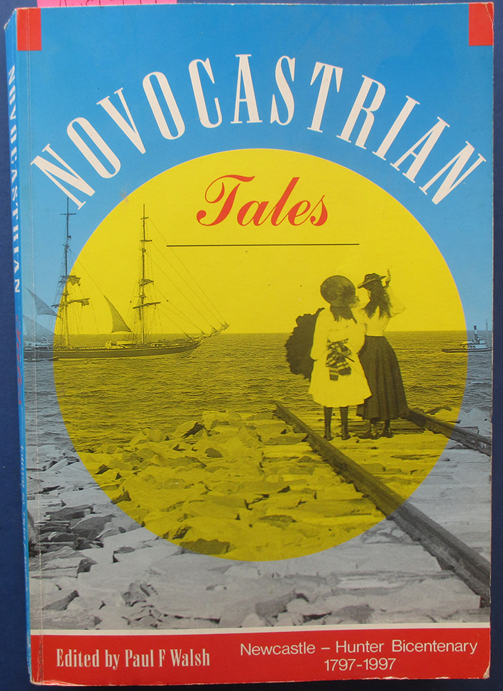 Image for Novocastrian Tales: Newcastle - Hunter Bicentenary 1797-1997