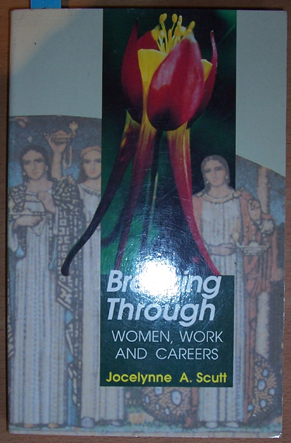 Image for Breaking Through: Women, Work and Careers
