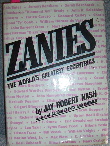 Image for Zanies: The Woorld's Greatest Eccentrics