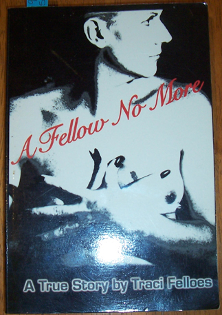 Image for Fellow No More, A