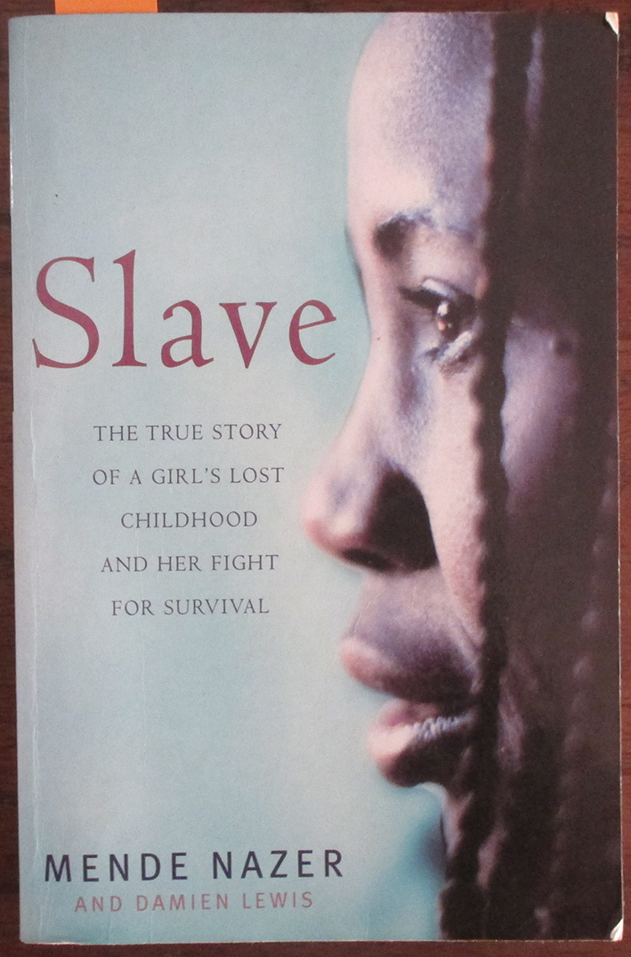 Image for Slave: The True Story of a Girl's Lost Childhood and Her Fight for Survival