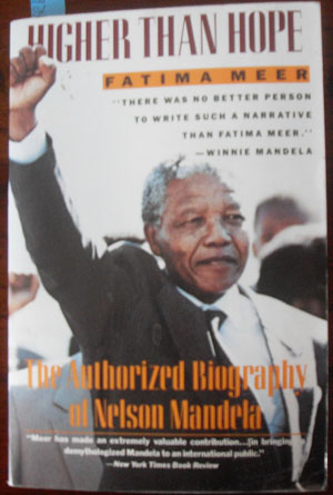 Image for Higher Than Hope: The Authorized Biography of Nelson Mandela