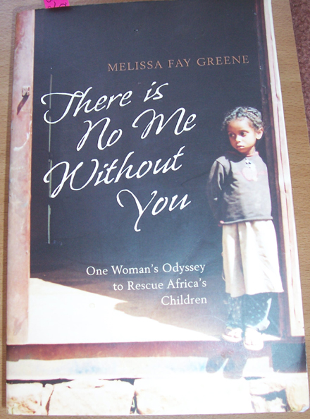 Image for There is No Me Without You: One Woman's Odyssey to Rescue Africa's Children