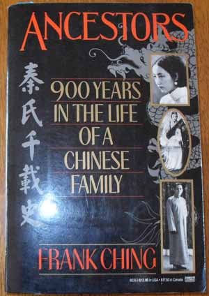 Image for Ancestors: 900 Years in the Life of a Chinese Family