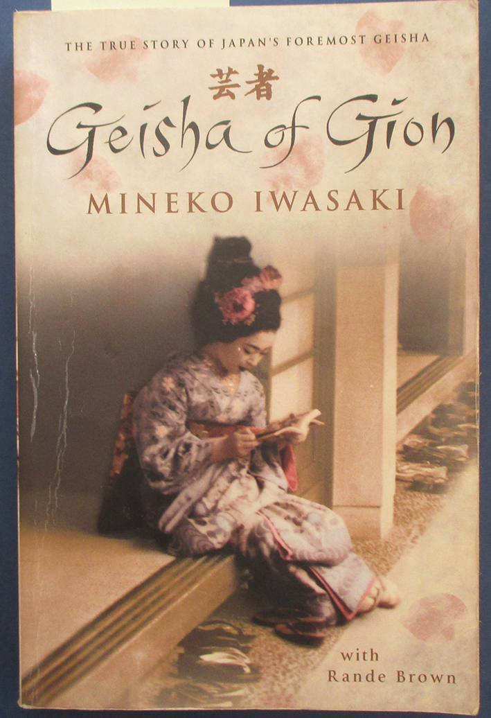 Image for Geisha of Gion: The Memoir of Mineko Iwasaki